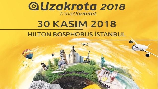 Dünya turizminin kalbi Uzakrota Travel Summit'te atacak