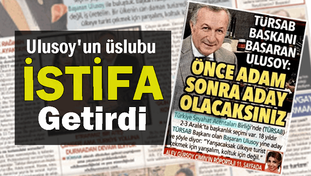 TÜRSAB'da Ulusoy'un üslubunu eleştiren denetim kurulu üyesi istifa etti
