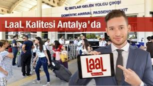 Laal kalitesi Antalya'da…