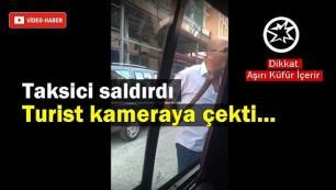 Taksiciler seyahat acentalarının araçlarına saldırıyor!