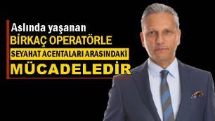 TÜRSAB Başkanı Firuz Bağlıkayadan çarpıcı açıklamalar!