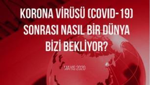 TÜRSABtan koronavirüs raporu Virüs sonrası seyahatler nasıl olacak?
