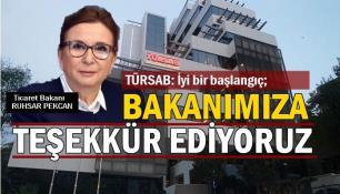 TÜRSAB: Ticaret Bakanımıza teşekkür ediyoruz